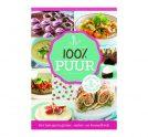 100% Puur (Het Hele Gezin Gluten-, Suiker- en Koemelkvrij!)