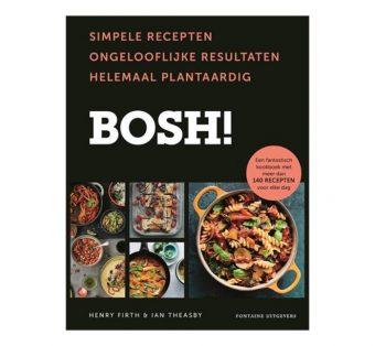 Bosh! (simpele recepten, ongelooflijke resultaten, helemaal plantaardig!)