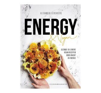Energy en Vegan (Gezonde en vegan recepten voor kracht en energie!)