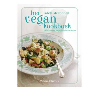 Het vegan kookboek (100 moderne veganistische recepten)