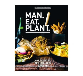 Man Eat Plant (hot, roasted, grilled, juicy & vegan!)