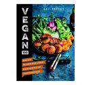 Vegan 100 (meer dan 100 waanzinnig lekkere vegan recepten!)